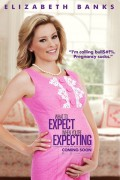 Elizabeth Banks - &amp;quot;What to Expect When You're Expecting&amp;quot; Poster